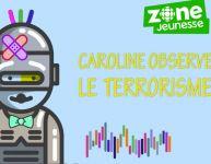 Le monde est petit - Caroline explique aux enfants ce qu'est le terrorisme