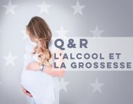 L'Alcool et la maternité en questions